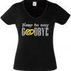 JGA Shirt - Time to say Goodbye
