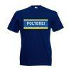 Junggesellenabschied Shirt Polterei
